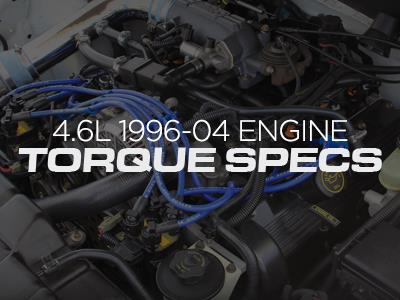 4.6L Engine Torque Specs - 1996-2004 Mustang - LMR.com on