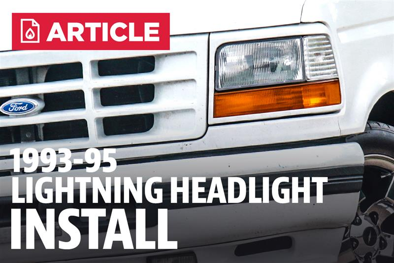 how to install ford lightning headlights 93 95 lmr. Black Bedroom Furniture Sets. Home Design Ideas