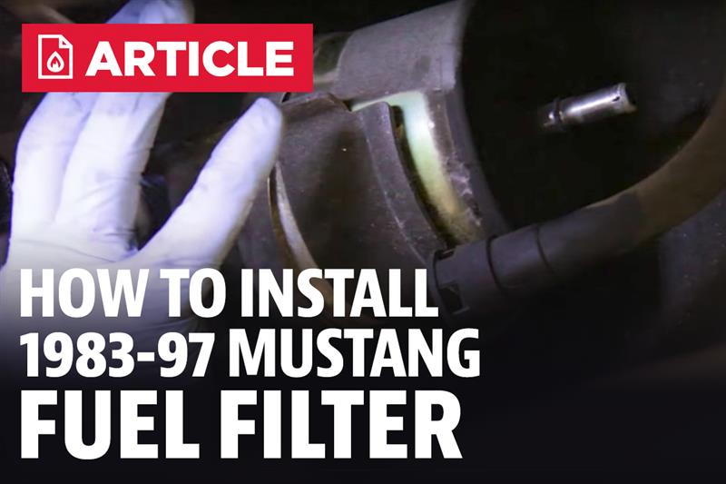[DIAGRAM_3NM]  83-97 Mustang Fuel Filter Install - LMR.com | Changing Fuel Filter 1996 Mustang Gt |  | Late Model Restoration