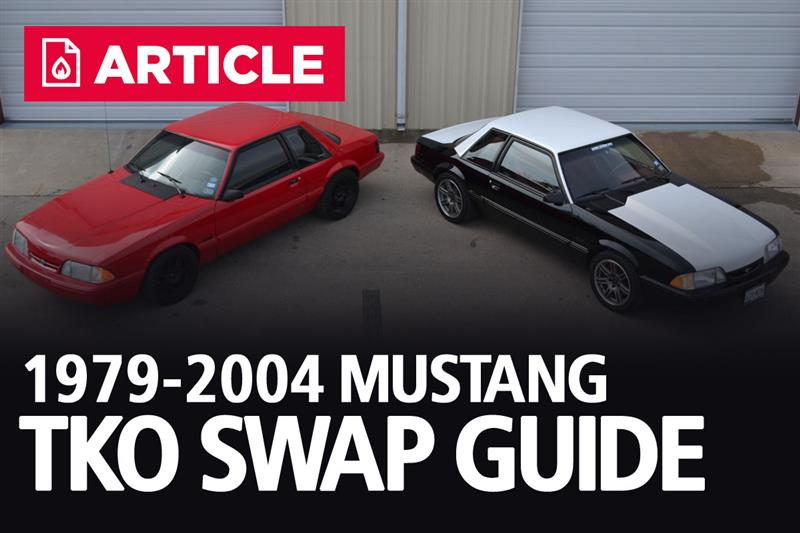 1979-2004 Ford Mustang TKO Swap Guide - LMR com